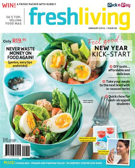 fresh living fresh living january 2016 by pick n pay issuu