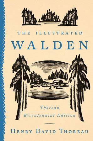 walden penguin books the illustrated walden by henry david thoreau