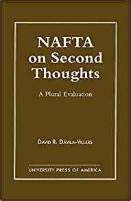 on second thought a novel nafta on second thought a plural evaluation presidency