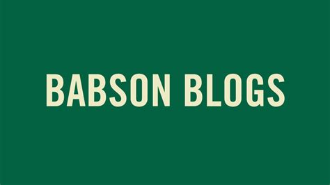 Babson Mba 2017 by Graduate All College Blogs