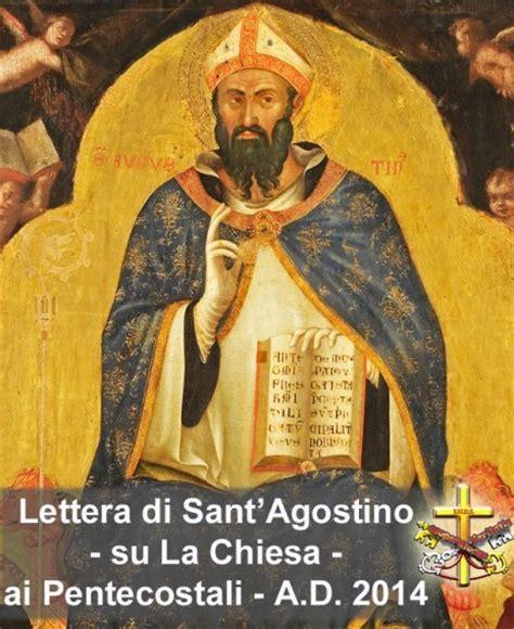 lettere di sant agostino sulla morte lettera di sant agostino ai pentecostali a d 2014