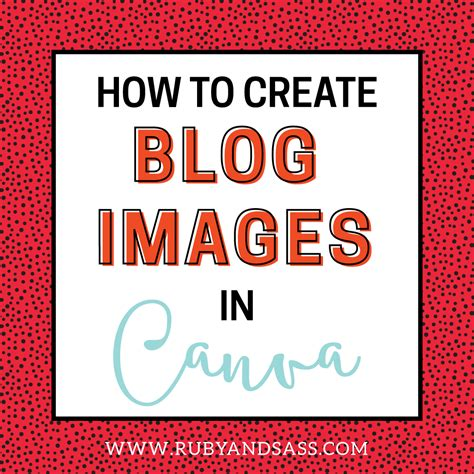canva blog how to create blog images in canva ruby and sass