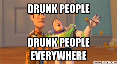Drunk Meme - drunk people
