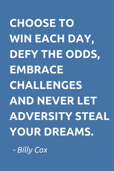 more embrace the challenge of books choose to win each day defy the odds embrace challenges