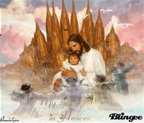 Gives Jesus Some Competition by My Sweet Baby In Heaven With Jesus Picture 127594150