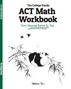 the college panda s sat math advanced guide and workbook for the new sat our books without the fluff the