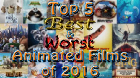 best anime film in 2015 top 5 best worst animated films of 2016 youtube