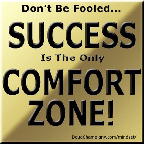 success is the only comfort zone mindset motivation and