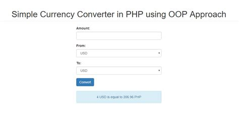 currency converter php simple currency converter in php using oop approach free