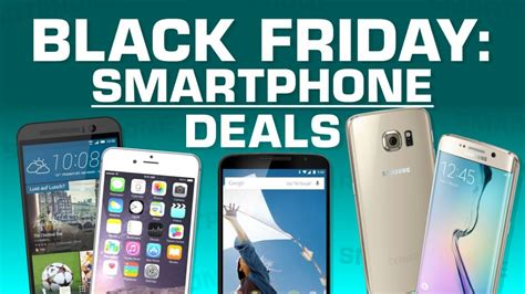 best deals for mobile phones best uk smartphone deals for iphones and android mobiles