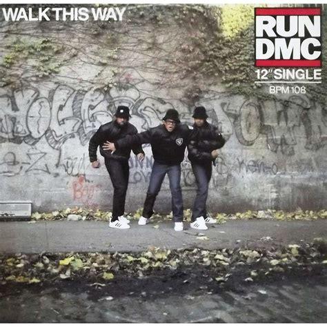 Kaos Walk This Way Run Dmc walk this way by run dmc aerosmith 12inch with vinyl59