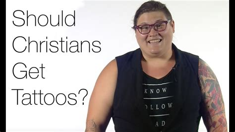 should christians get tattoos should christians get tattoos s story