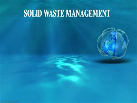 Solid Waste Management Authorstream Waste Management Powerpoint Template