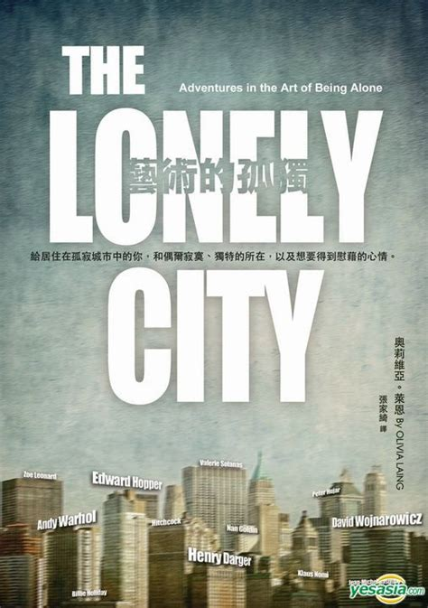 libro the lonely city adventures yesasia the lonely city adventures in the art of being alone olivia laing shang zhou chu
