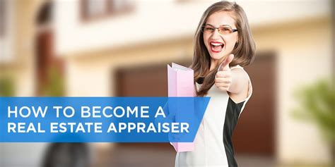 become a realtor how to become a real estate appraiser in 5 steps