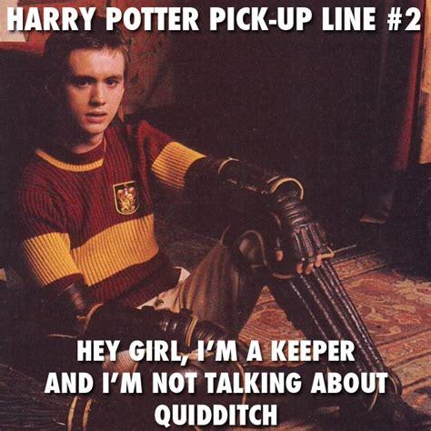 Chat Up Line Meme - harry potter pick up lines comediva