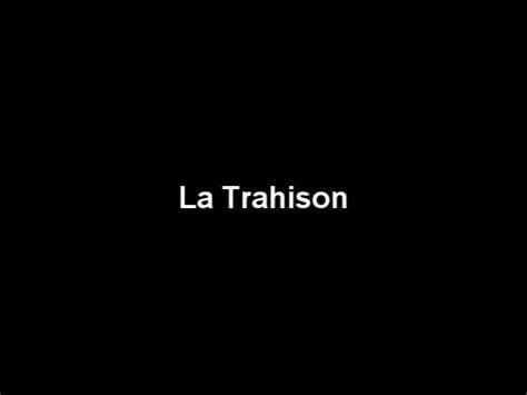 la trahison de la quot la trahison quot ou quot french 212 final project quot on vimeo