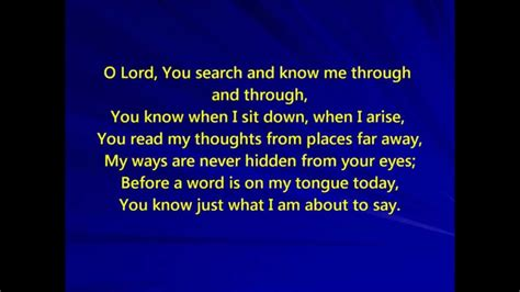 o lord you search and know me psalm 139 youtube