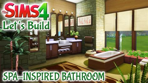sims 4 lets build spa inspired bathroom youtube