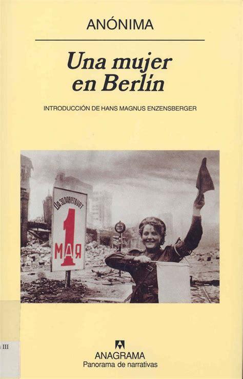 una librera en berln b01n1uqzd0 una mujer en berl 237 n obra an 243 nima de una mujer