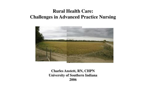 rural health challenges ppt rural health care challenges in advanced practice