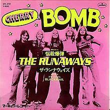 cherry bomb (the runaways song) wikipedia