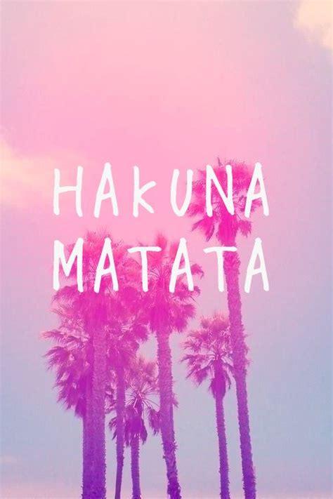 Hakuna Matata Home Screen Wallpaper Quotes Iphone hakuna matata quotes quotesgram