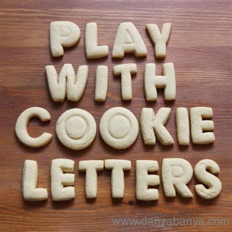 Letter Cookies Play With Cookie Letters Danya Banya