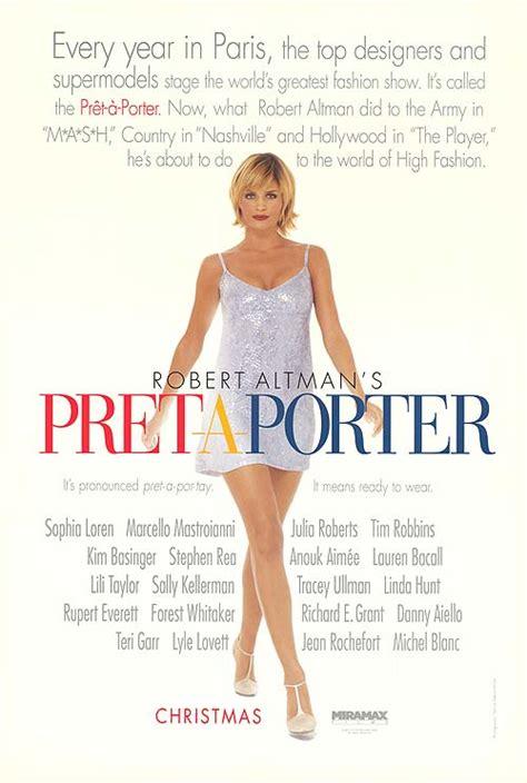 pret a porta pret a porter pret a porter crim艫 238 n lumea modei 1994