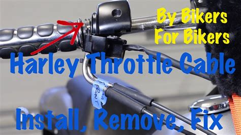 Harley Davidson Throttle Cables by Harley Davidson Throttle Cable Install Remove Replace