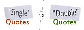 Difference Between Single And Quotes