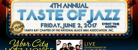 National Black Mba Conference Venue by The Taste Of Jazz Ta Fl Jun 2 2017 6 00 Pm