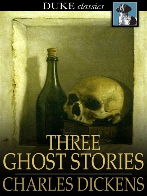 Charles Dickens Novel Ghost Stories three ghost stories suffolk libraries overdrive