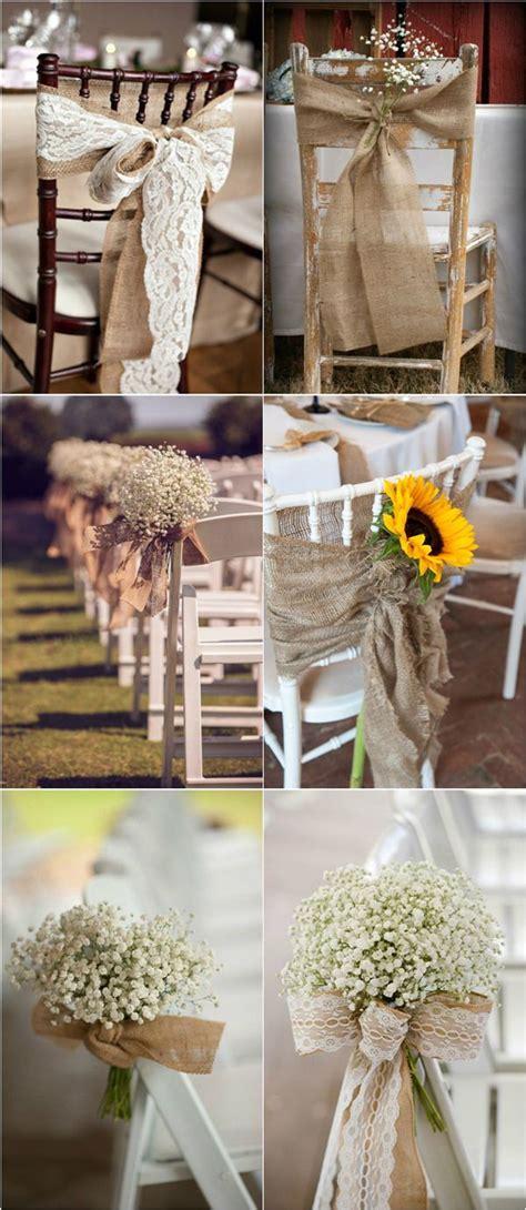 30 rustic burlap and lace wedding ideas rustic weddings lace weddings wedding chair