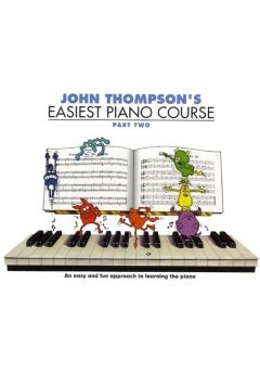 John Thompson S Easiest Piano Course Revised Edition Part 2