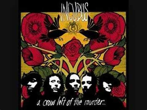 incubus here in my room here in my room by incubus