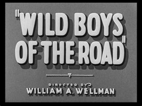 watch online wild boys of the road 1933 wild boys of the road 1933 william a wellman frankie darro edwin phillips