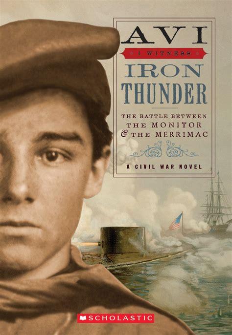 thunder books iron thunder by avi scholastic