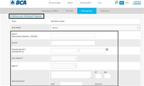 cara membuat rekening bca secara online cara melamar kerja di bank bca secara online list kerja