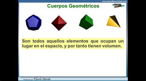 figuras geometricas y su descripcion cuerpos geom 201 tricos definici 243 n y clasificaci 243 n parte i