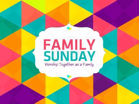 family sunday worship powerpoint powerpoint sermons