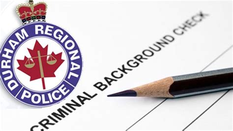 Durham Region Criminal Record Check Durham Unveil New Guidelines For Criminal Background Checks Durhamregion