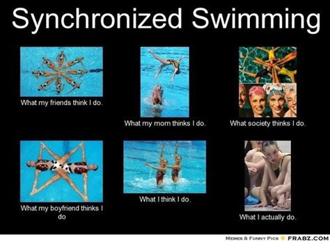 Synchronized Swimming Meme - synchronized swimming meme generator what i do my