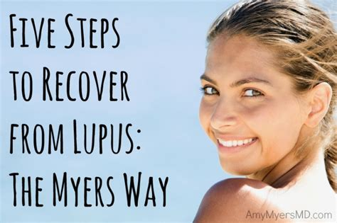 sle of will 5 steps to recover from lupus the myers way 174 myers md