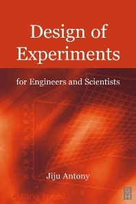 design of experiment book design of experiments for engineers and scientists 1st