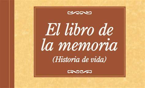 libro de vidas ajenas panorama estimulaci 243 n cognitiva trabajamos la memoria historia de una vida