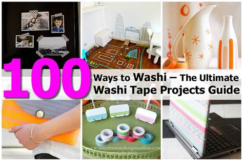 washi tape projects 100 ways to washi the ultimate washi tape projects guide