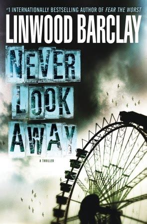 never look away 0752897438 daisy s book journal never look away by linwood barclay