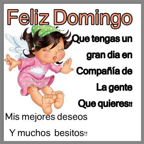 Imagenes De Un Feliz Dia Domingo | feliz domingo que tengas un gran d 237 a imagenes y carteles