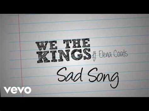 we the kings sad song (lyric video) ft. elena coats
